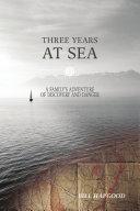 Three Years at Sea