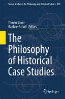 The Philosophy of Historical Case Studies [Pdf/ePub] eBook