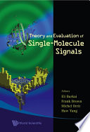 Theory and Evaluation of Single molecule Signals