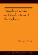 Hangzhou Lectures on Eigenfunctions of the Laplacian  AM 188