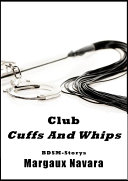 Club Cuffs And Whips