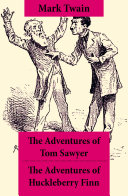 Pdf The Adventures of Tom Sawyer + The Adventures of Huckleberry Finn