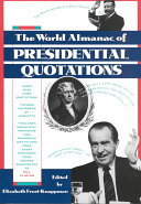 The World Almanac of Presidential Quotations