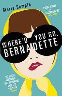 Where d You Go  Bernadette