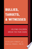 Bullies  Targets  and Witnesses