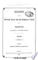 Arr  ts de la Cour Supr  me  de la Cour de Vice amiraut    Et de la Cour Des Faillites de L ile Maurice