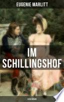 Im Schillingshof: Liebesroman