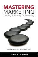 Mastering Marketing