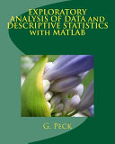 Exploratory Analysis of Data and Descriptive Statistics With Matlab