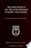 The authoritative and authoritarian in Islamic discourses