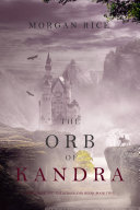 The Orb of Kandra (Oliver Blue and the School for Seers—Book Two) Pdf/ePub eBook