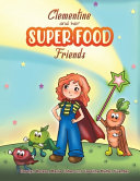 Clementine And Her Super Food Friends Book PDF