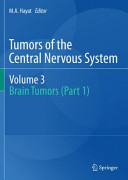 Tumors of the Central Nervous system  Volume 3