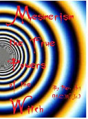 Mesmerism the True Power s of the Witch