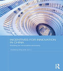 Incentives for Innovation in China Book