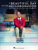 A Beautiful Day In The Neighborhood  Music From The Motion Picture Soundtrack  Songbook