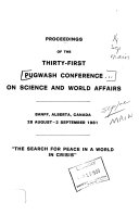 Proceedings of the Thirty first Pugwash Conference on Science and World Affairs  Banff  Alberta  Canada  28 August 2 September 1981