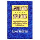 Assimilation Versus Separation