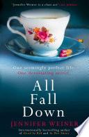 """All Fall Down"" by Jennifer Weiner"