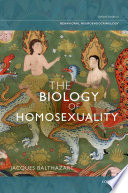 The Biology of Homosexuality Book