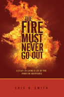 The Fire Must Never Go Out Book
