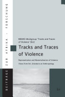 Tracks and Traces of Violence