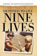 Pdf Destined to Live Nine Lives