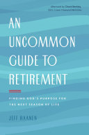 An Uncommon Guide to Retirement ebook