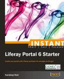 Instant Liferay Portal 6 Starter