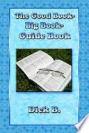 The Good Book Big Book Guidebook Book PDF