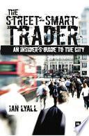 The Street Smart Trader