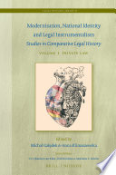 Modernisation, National Identity and Legal Instrumentalism (Vol. I: Private Law)