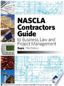 NASCLA Contractors Guide to Business, Law, and Project Management, Basic Edition