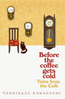 Free Before the Coffee Gets Cold: Tales from the Café Book