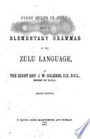First Steps In Zulu Being An Elementary Grammar Of The Zulu Language Second Edition
