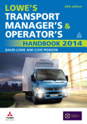 Lowe's Transport Manager's and Operator's Handbook 2014