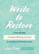 Write to Restore