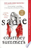 Sadie, A Novel by Courtney Summers PDF