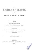 The Mystery of Growth  and Other Discourses