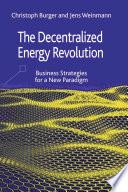 The Decentralized Energy Revolution