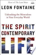 The Spirit Contemporary Life