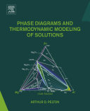 Phase Diagrams and Thermodynamic Modeling of Solutions Pdf/ePub eBook