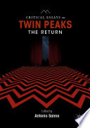 Critical Essays on Twin Peaks: The Return