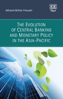 The Evolution of Central Banking and Monetary Policy in the Asia-Pacific
