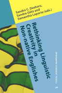 Rethinking Linguistic Creativity in Non native Englishes