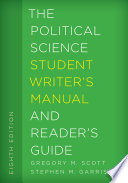 The Political Science Student Writer S Manual And Reader S Guide