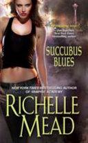 Succubus Blues