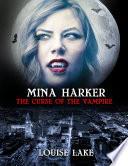 Mina Harker  The Curse of the Vampire