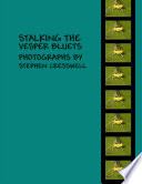 Stalking the Vesper Bluets: Photographs by Stephen Cresswell