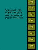 Stalking the Vesper Bluets: Photographs by Stephen Cresswell